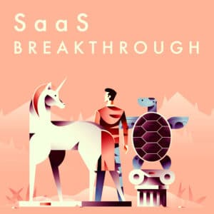 SaaS Breakthrough Podcast