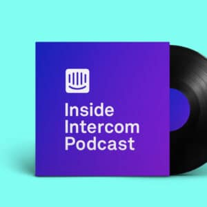 Inside Intercom Podcast