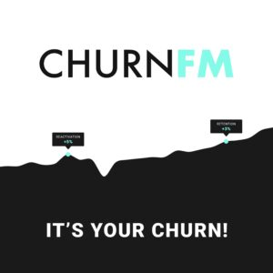 churnfm it`s your churn!